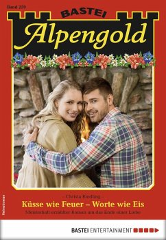 Alpengold 259 - Heimatroman (eBook, ePUB)