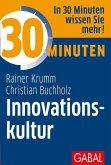 30 Minuten Innovationskultur (eBook, PDF)