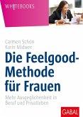 Die Feelgood-Methode für Frauen (eBook, PDF)