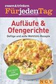 ESSEN & TRINKEN FÜR JEDEN TAG - Aufläufe & Ofengerichte (eBook, ePUB)