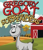 Gregory Goat and the Blue Suspenders (eBook, ePUB)