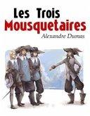 Les Trois Mousquetaires (eBook, ePUB)
