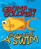 Grump the Goldfish Goes for a Swim (eBook, ePUB)