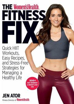 The Women´s Health Fitness Fix (eBook, ePUB)