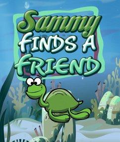 Sammy Finds a Friend (eBook, ePUB) - Publishing, Speedy