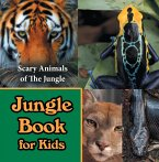 Jungle Book for Kids: Scary Animals of The Jungle (eBook, ePUB)