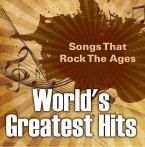 World's Greatest Hits: Songs That Rock The Ages (eBook, ePUB)