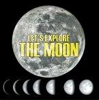 Let's Explore the Moon (eBook, ePUB)