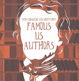 5th Grade US History: Famous US Authors (eBook, ePUB)