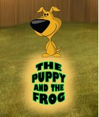The Puppy and the Frog (eBook, ePUB)