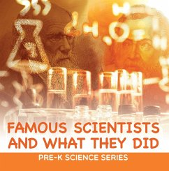 Famous Scientists and What They Did : Pre-K Science Series