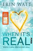When it's Real – Wahre Liebe überwindet alles (eBook, ePUB)