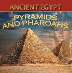 Ancient Egypt: Pyramids and Pharaohs (eBook, ePUB)