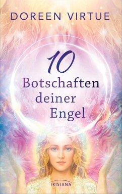 10 Botschaften deiner Engel (eBook, ePUB) - Virtue, Doreen