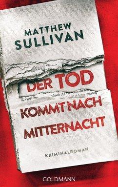 Der Tod kommt nach Mitternacht (eBook, ePUB) - Sullivan, Matthew