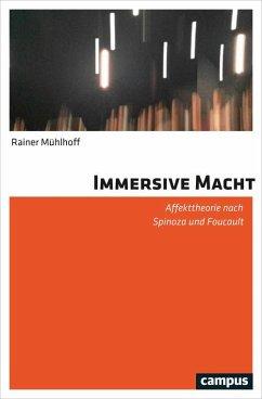 Immersive Macht (eBook, PDF) - Mühlhoff, Rainer