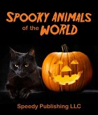 Spooky Animals Of The World (eBook, ePUB)