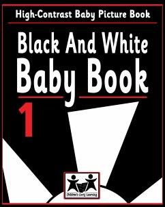 Black And White Baby Book 1 (eBook, ePUB)