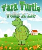 Tara Turtle Tells A Lie (eBook, ePUB)