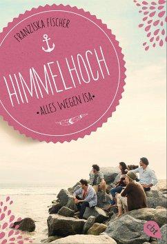 Himmelhoch - Alles wegen Isa (eBook, ePUB)