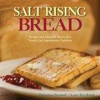 Salt Rising Bread (eBook, ePUB)