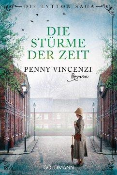 Die Stürme der Zeit / Die Lytton Saga Bd.2 (eBook, ePUB) - Vincenzi, Penny