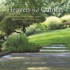 Heaven is a Garden (eBook, ePUB) - Johnsen, Jan