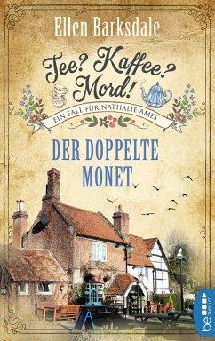 Der doppelte Monet / Tee? Kaffee? Mord! Bd.1 (eBook, ePUB) - Barksdale, Ellen
