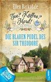 Die blauen Pudel des Sir Theodore / Tee? Kaffee? Mord! Bd.3 (eBook, ePUB)