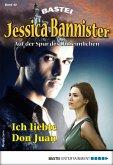 Ich liebte Don Juan / Jessica Bannister Bd.42 (eBook, ePUB)