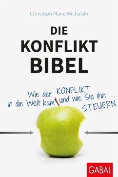 Die Konflikt-Bibel (eBook, PDF) - Michalski, Christoph Maria