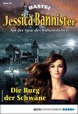 Die Burg der Schwäne / Jessica Bannister Bd.40 (eBook, ePUB)