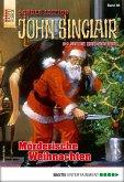 Mörderische Weihnachten / John Sinclair Sonder-Edition Bd.66 (eBook, ePUB)
