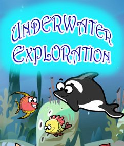 Underwater Exploration (eBook, ePUB) - Publishing, Speedy