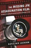 The Missing JFK Assassination Film (eBook, ePUB)