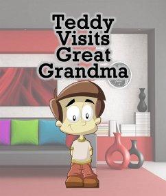 Teddy Visits Great Grandma (eBook, ePUB) - Publishing, Speedy