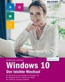 Windows 10 - Der leichte Wechsel (eBook, PDF)