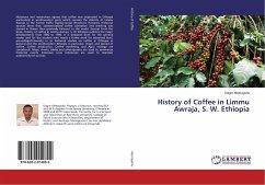 History of Coffee in Limmu Awraja, S. W. Ethiopia
