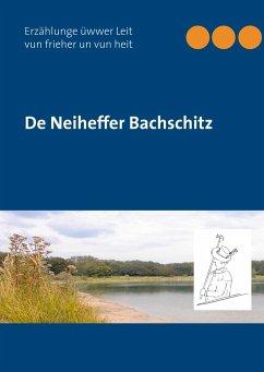 De Neiheffer Bachschitz