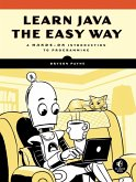 Learn Java the Easy Way (eBook, ePUB)