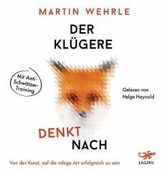 Der Klügere denkt nach, 1 MP3-CD - Wehrle, Martin