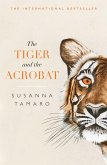 The Tiger and the Acrobat (eBook, ePUB)