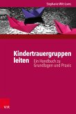 Kindertrauergruppen leiten (eBook, PDF)