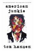 American Junkie (eBook, ePUB)