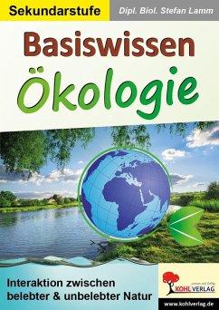Basiswissen Ökologie (eBook, PDF) - Lamm, Stefan