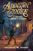 Addison Cooke and the Tomb of the Khan (eBook, ePUB)
