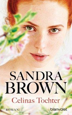 Celinas Tochter - Brown, Sandra