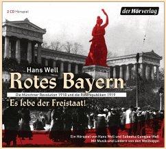 Rotes Bayern - Es lebe der Freistaat - Well, Hans; Gangjee-Well, Sabeeka