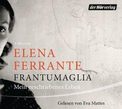 Frantumaglia, 3 Audio-CDs - Ferrante, Elena