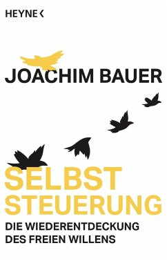 Selbststeuerung - Bauer, Joachim